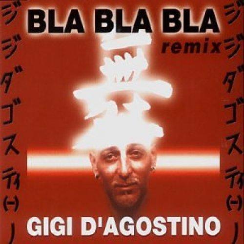 Bild 1: Gigi D'Agostino, Bla bla bla (Remix, 2000)