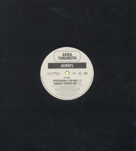 Bild 2: Akira Yamamoto, Always (CJ Stone meets Akira Yamamoto/Potatoheads Club/Damage Control Mixes, 2002)