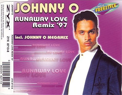 Bild 1: Johnny O, Runaway love-Remix '97 (incl. megamix, #zyx8713)