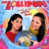 Lollipops, Einmal um die ganze Welt! (2002)