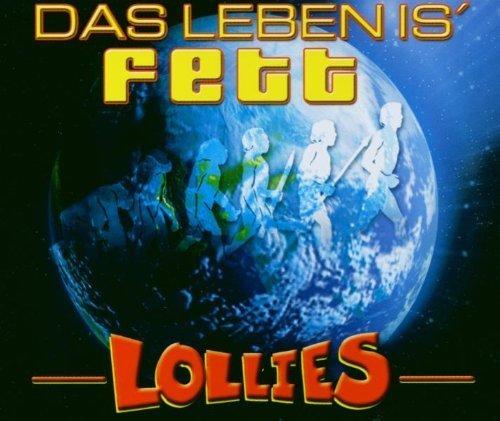 Bild 1: Lollies, Das Leben is' fett (2002)