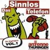 Das Sinnlos Telefon (Antenne Thüringen), Die Highlights 1