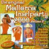 Hit Tips Mallorca Inselparty 2000/II, Peter Wackel, 3 Besoffskis, Ulli Bastian, Chris Wolff, Denise & Johnny Bach..