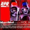 Tillmann Uhrmacher, MaxiMal in the mix 2 (& DJ Pulsedriver)