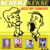 Scherzkekse-Best of Comedy, Hape Kerkeling, Gerhard Polt, Till & Obel, Tom Gerhard, Willy Astor..