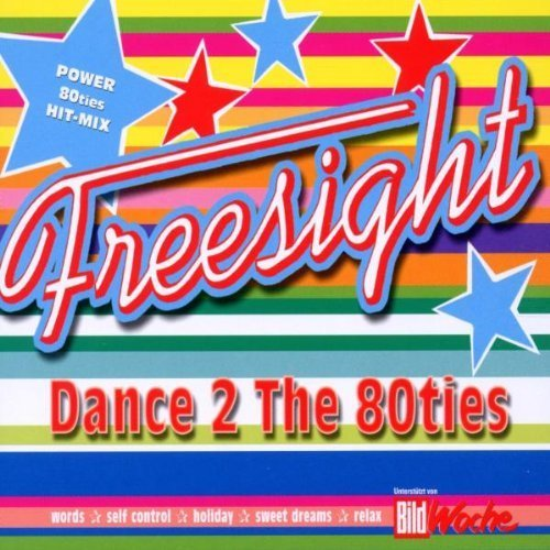 Bild 1: Freesight, Dance 2 the 80ties (2002)