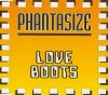 Love Boots, Phantasize (#zyx8599u)