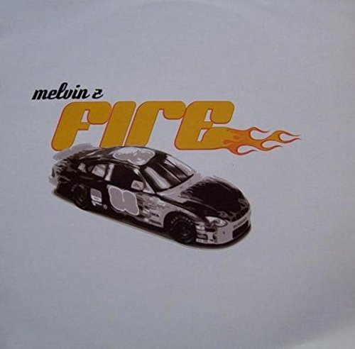 Bild 1: Melvin Z, Fire (Clubmix, 2003)