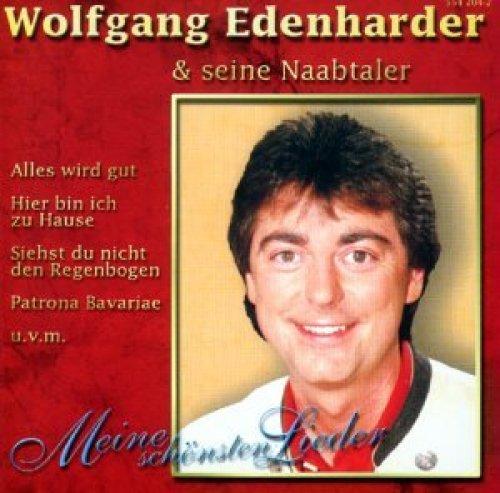 Bild 1: Wolfgang Edenharder, Meine schönsten Lieder (14 tracks, & seine Naabtaler)
