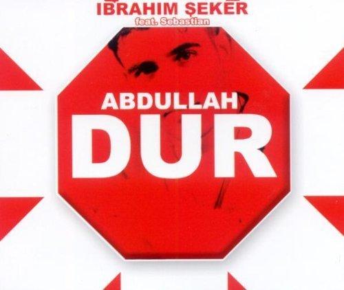 Bild 1: Ibrahim Seker, Abdullah-Dur (2 tracks, 2003, feat. Sebastian)