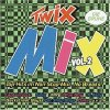 Twix Mix 2 (1997), MR, Gala, Pet Shop Boys, Energy 52..