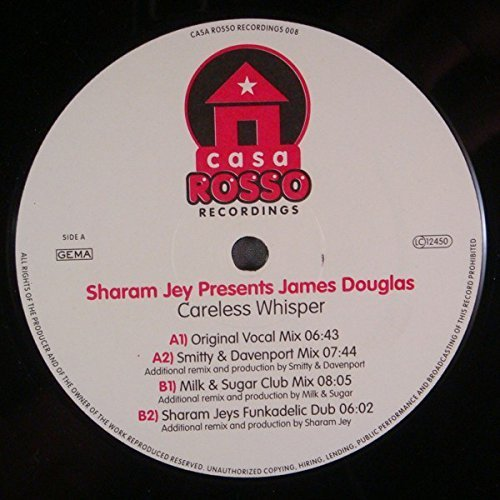 Bild 1: Sharam Jey pres. James Douglas, Careless whisper (4 versions, 2003)