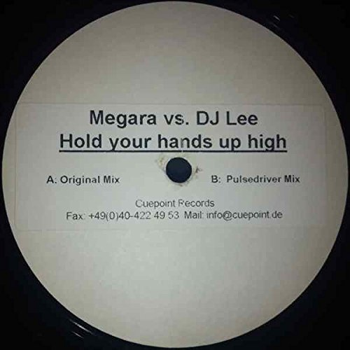 Bild 1: Megara, Hold your hands up high (Club Mix/Pulsedriver Remix, 2003, vs. DJ Lee)