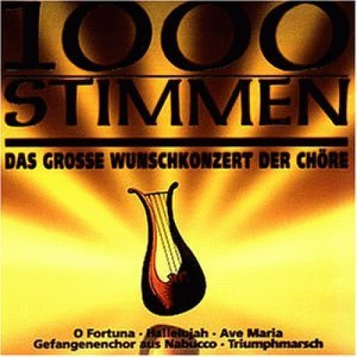 Bild 1: 1000 Stimmen-Das grosse Wunschkonzert der Chöre, Plassenburg-Singkreis, Montanara Chor, Era, André Rieu, Münchner Brahms Chor..