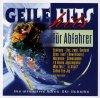 Geile Hits für Abfahrer-Après-Ski-Scheibe (1997, Koch), Wolfgang Ambros, Inner Kneipe, Smokie, Ireen Sheer, Rednex, Jürgen Drews..