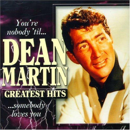 Bild 1: Dean Martin, You're nobody 'til somebody loves you-Greatest hits (18 tracks)