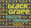 Black Grape, Kelly's heroes (#8121100)