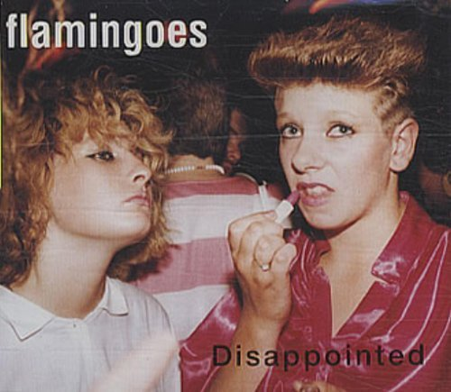 Bild 1: Flamingoes, Disappointed (1994)