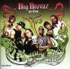 Big Brovaz, Nu flow (2003, #5119022)