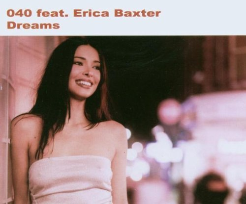 Bild 1: 040, Dreams (2003, feat. Erica Baxter)