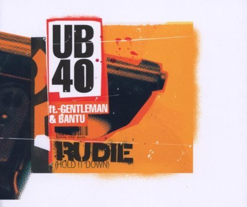 Bild 1: UB 40, Rudie.. (feat. Gentleman & Bantu; incl. 3 versions/video, 2002)