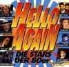 Hello again-Die Stars der 80er, Howard Carpendale, Andreas Martin, Ireen Sheer, Daliah Lavi, Klaus Lage..
