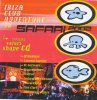Ibiza Club Adventure '96-Safari 2002 (CD2: shaped), St. Germain, DJ Tonka, Laurent Garnier, Microwave Prince..