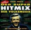 Super-Hitmix der Volksmusik (1997, Karl Moik), Die Jungen Klostertaler, Schürzenjäger, Gitti & Erika..