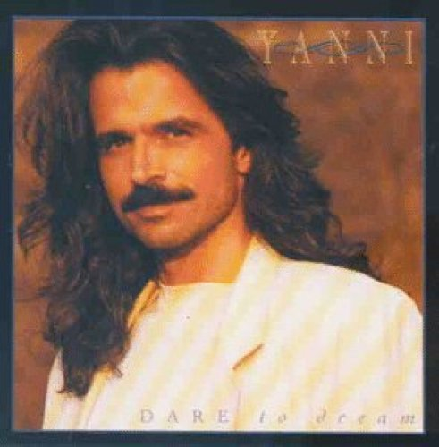 Bild 1: Yanni, Dare to dream (1992)
