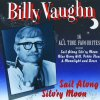 Billy Vaughn, Sail along silv'ry moon-16 all time favourites (1991)