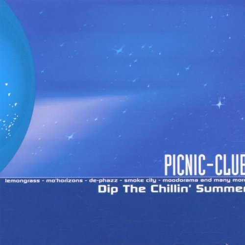 Bild 1: Picnic-Club-Dip the chillin' Summer (2002), Schiller, Lemongrass, Mo'horizons, Boozoo Bajou, Waldeck..
