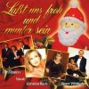 Laßt uns froh und munter sein (2002, BMG/AE), Frank Schöbel & Aurora Lacasa, Bernd Clüver, Johnny Hill, Chris Roberts..