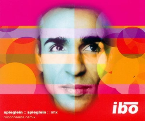 Bild 1: Ibo, Spieglein, Spieglein-Moonheads Remix (2003)