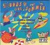 Sounds like Summer (1995, Sony), Wham!, Byrds, Gloria Estefan, Donovan, Cyndi Lauper, Shakin' Stevens, Nena..