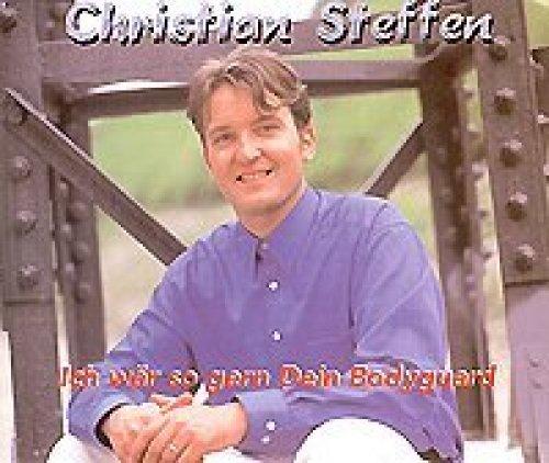 Bild 1: Christian Steffen, Ich wär so gern dein Bodyguard (3 tracks, 1998)