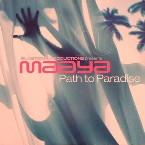 Bild 1: Sunstorm Productions pres. Maaya, Path to paradise (Orig. Sunstorm Mix/Flashrider Remix/Tongue Twister Club Mix, 2003)