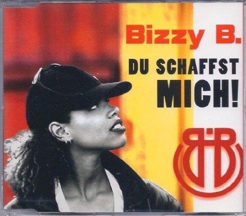 Bild 1: Bizzy B., Du schaffst mich! (1997)