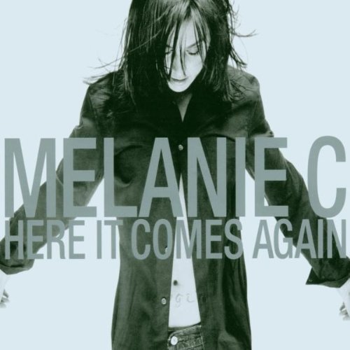 Bild 1: Melanie C, Here it comes again (2003)