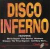 Disco Inferno, Gloria Gaynor, Anita Ward, Gibson Brothers, Carl Douglas, Trammps, Tymes..