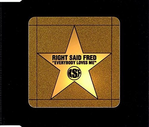 Bild 1: Right said Fred, Everybody loves me (4 versions, 1996, incl. Party Faithful Girlie Mix)