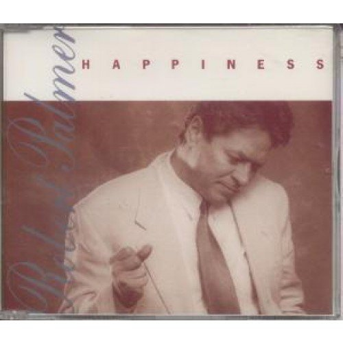 Image 1: Robert Palmer, Happiness (1991)