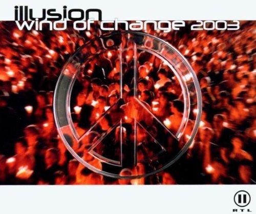 Bild 1: Illusion, Wind of change 2003