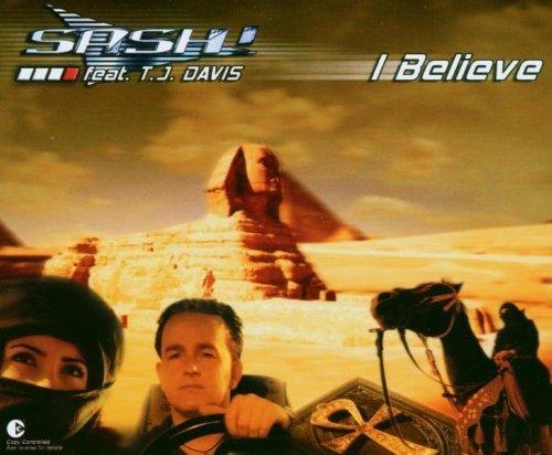 Фото 1: Sash!, I believe (2003, feat. T.J. Davis)