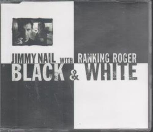 Bild 1: Jimmy Nail, Black & white (1997, & Ranking Roger)