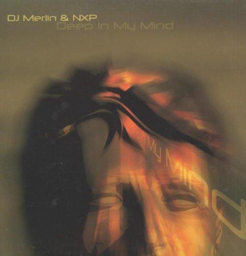 Bild 1: DJ Merlin, Deep in my mind (Ext./Barbarez Rmx, 2003, & NXP)