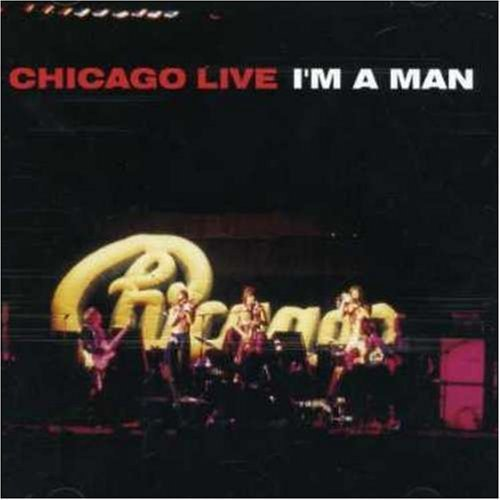 Bild 1: Chicago, Live-I'm a man (7 tracks)