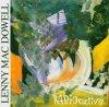 Lenny MacDowell, Radioactive (1988)