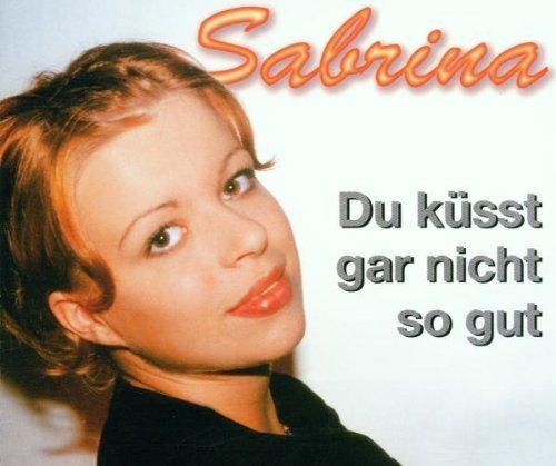 Bild 1: Sabrina, Du küsst gar nicht so gut