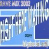 Full Gainer, Right here waiting-Rave Mix 2002 (#zyx/dst71024, feat. Scotty)