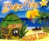 La Dolce Vita, Buona sera (2003, feat. Bino & Drafi)